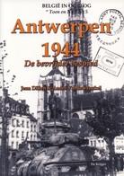 Antwerpen Bevrijding 2de Wereldoorlog - 1939-45