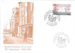 70ème ANNIVERSAIRE DE LA SOCIETE PHILATELIQUE DE THIONVILLE 1992 - Marcophilie (Lettres)