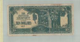 Billet De Banque JAPON Malaysia, ( Occupation Japonaise 1940-45) TEN DOLLARS    DEC 2019 Gerar - Japon