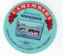 Dec19  14015 étiquette Camembert   Laiterie De St Loup De Fribois - Cheese