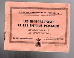 Luxembourg : Les Timbres Et Les Entiers Postaux  1852-1936  Ed 1937 - Andere