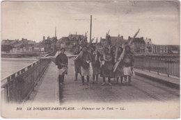 62. LE TOUQUET-PARIS-PLAGE. Pêcheuses Sur Le Pont. 141 - Le Touquet