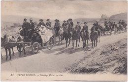 20. TYPES CORSES. Mariage Corse. 31 - Francia