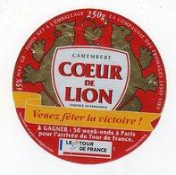 Dec19  14630 A    étiquette Camembert Coeur De Lion   LE TOUR DE FRANCE - Formaggio