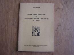 LES ANCIENNES ABBATIALES ET L' EGLISE CAROLINGIENNE SAINTE URSMER DE LOBBES Régionalisme Abbaye Architecture - Cultural