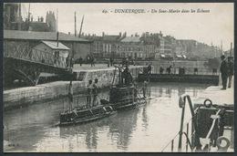 Dunkerque - Un Sous-Marin Dans Les Ecluses - C. A. R. N° 69 - Voir 2 Scans - Dunkerque