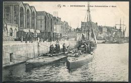 Dunkerque - Les Submersibles à Quai - PTD N° 90 - Voir 2 Scans - Dunkerque