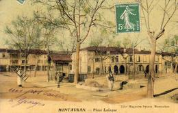 D82  MONTAUBAN  Place Lalaque  ....... Peu Courante En Colorisée - Montauban