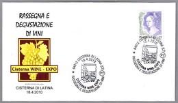 CISTERNA WINE - EXPO. Muestra Y Degustacion De Vinos. Cisterna Di Latina, Latina, 2010 - Vinos Y Alcoholes