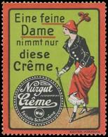 Nurgut-Creme- Eine Feine Dame Nimmt Nur Diese Creme Reklamemarke - Cinderellas
