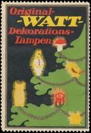 Original Watt Dekorationslampen Reklamemarke - Erinnofilie