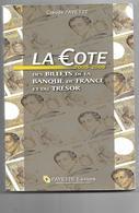 LIVRE LA COTE  DES BILLETS DE LA BANQUE DE FRANCE ET DU TRESOR .FAYETTE EDITION .  EDITION 2005.2006 - Francés