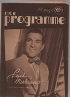 Revue Mon Programmen°556-12 Novembre 1949-radio-opéra-télévision-article Sur LUIS MARIANO à Ses Débuts - Cinéma & Télévision
