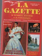 La Gazette De BIARRITZ,DE BAYONNE Et Du PAYS BASQUE -informations Régionales-LUIS MARIANO - Informations Générales