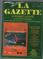 La Gazette De BIARRITZ,DE BAYONNE Et Du PAYS BASQUE -informations Régionales-voir Sommaire-LUIS MARIANO - Informations Générales