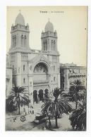CPA - Tunisie  - Tunis - La Cathédrale - Túnez