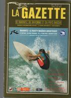 La Gazette De BIARRITZ,DE BAYONNE Et Du PAYS BASQUE -informations Régionales-voir Sommaire - Informations Générales