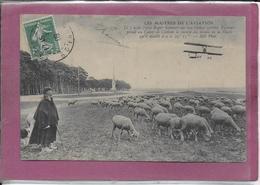 LES MAITRES DE L' AVIATION  Le 7 Aout 1909  Roger SOMMER  Sur Son Biplan.... - Meetings