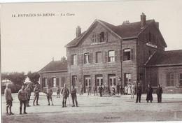 41  A61  CPA  ESTREES SAINT DENIS La Gare  TBE - Estrees Saint Denis