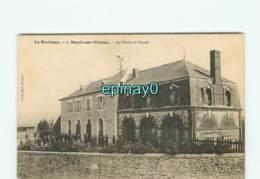 35 - NOYAL SUR VILAINE  - VENTE à PRIX FIXE - La Mairie Et L'école - Altri Comuni