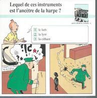 "FICHE ARTS, SPORTS, LOISIRS  N° 8  "" TINTIN  ""  ( Déssin: HERGE )    L'OREILLE CASSEE - 15X15 - Hergé"
