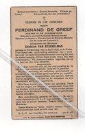 FERDINAND DE GREEF ° HULDENBERG 1898 + NEDER-OVER-HEEMBEEK 1936 / DOKTER IN DE GENEESKUNDE / G. STECHELMAN - Devotion Images