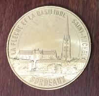 33 BORDEAUX BASILIQUE SAINT MICHEL MÉDAILLE SOUVENIR MONNAIE DE PARIS 2020 JETON TOURISTIQUE TOKENS MEDALS COINS - Monnaie De Paris
