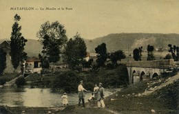 J10 - 01 - MATAFELON - Ain - Le Moulin Et Le Pont - France