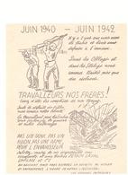 JUIN 1940-JUIN 1942  -IL Y A 2 ANS QUE NOUS AVONS ETE TRAHIS...DANS LES STALAGS...NOUS SOMMES TRAITES PIRE QUE DES ESCLA - Documents