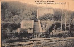 CPA SATURNIN Les-Avignon - ECOLE DE GARCONS ( Ancien Hôpital ) - France