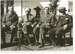 Repro (15 Cm X 21 Cm) Rencontre De Henri Giraud, Fr Rossevelt, Ch De GAulle Et W Churchill Le 14 Janvier 1943 - Riproduzioni