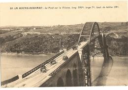 56 - LA ROCHE BERNARD - Le Pont Sur La Vilaine   67 - La Roche-Bernard