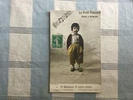 LE PETIT FLAMAND  CHANTANT LA BRABANCONNE - Belgique