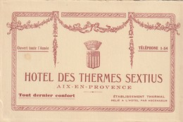 """Aix En Provence : Carton Pub. Pour """"Hôtel Des Thermes SEXTIUS"""". (TTB) - Pubblicitari"""