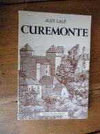 1983  CUREMONTE , Par Jean Lalé  (  Et Aussi Quelques Feuilles De COLETTE) - Otros
