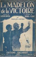 """Partition : """" LA MADELON DE LA VICTOIRE """"   LUCIEN BOYER / BOREL-CLERC - Zonder Classificatie"""