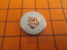 815b Pin's Pins / Beau Et Rare / Thème SPORTS / GOLF CLUB AMIENS - Golf
