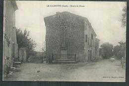 Gard. La Calmette, La Route De Nîmes - Autres Communes