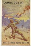 COMITE DE L'OR DEPARTEMENT DU RHONE - War 1914-18