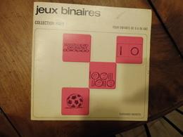 1974 JEUX BINAIRES Pour Enfants De 8 à 88 Ans (....ou Pour Comprendre Le Principe Du Calcul Binaire ) - Palour Games