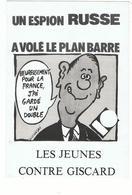 """ Les Jeunes Contre Giscard "" / 1980 / Dessin De Wolinsky / Raymond Barre - Wolinski"