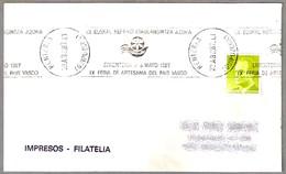 Rodillo IX FERIA DE ARTESANIA DEL PAIS VASCO - Crafts Fair. Renteria, Guipuzcoa, 1987 - 1931-Hoy: 2ª República - ... Juan Carlos I
