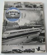 Le Bulletin PLM N° 34 Pignal Crozatier Sarda Bugatti Cherry Rocher Kohler SNCF - 1900 - 1949