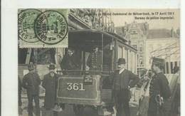 CP.Bruxelles-Schaerbeek (ex-Collection DELOOSE) - RR Carte Incende De L'hôtel Communal Du 17 Aril 1911, Bureau De Police - Schaerbeek - Schaarbeek