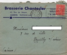 LAC 1932 - Entête - BRASSERIE CHANTECLER  à  AMIENS - Flamme Et Cachet Amiens Gare Sur Semeuse Lignée 50c - Marcophilie (Lettres)