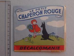 DECALCOMANIES Anciennes: LE PETIT CHAPERON ROUGE Livret Avec 3 Volets Intérieurs - Loup Grand-Mère - JESCO Imagerie - Collections