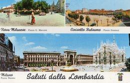 SALUTI DALLA LOMBARDIA-MILANO-NOVA MILANESE-CINISELLO BALSAMO- - Milano (Milan)