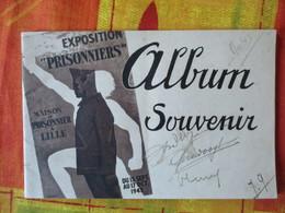 """MAISON DU PRISONNIER A LILLE EXPOSITION """"PRISONNIERS"""" DU 15 SEPT. AU 17 OCT. 1943 ALBUM SOUVENIR 28 PAGES - Picardie - Nord-Pas-de-Calais"""