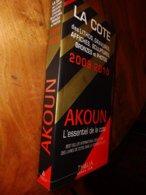 2009 - 2010  AKOUN  ------>  La Cote Des (lithos , Gravures , Sculptures  , Affiches , Bronzes , Photographies) - Books, Magazines, Comics