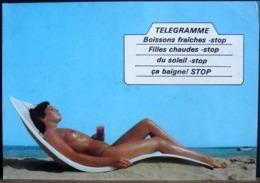 TELEGRAMME BOISSONS FRAICHES STOP FILLES CHAUDES STOP DU SOLEIL STOP CA BAIGNE STOP FEMME NUE - Humour